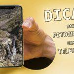 Dicas simples para fotografar com telemóvel