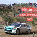 Histórias do Rali de Portugal - O regresso do mundial de ralis...