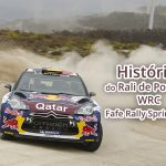 Histórias do Rali de Portugal – Fafe Rally Sprint 2012